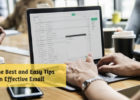 Some of the Best and Easy Tips to Write an Effective Email