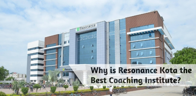 Why is Resonance Kota the Best Coaching Institute