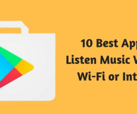 10 Best Apps to Listen Music Without Wi-Fi or Internet