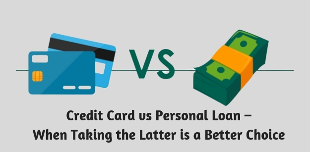 Credit Card vs Personal Loan – When Taking the Latter is a Better Choice