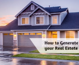 How to Generate Leads for your Real Estate Business