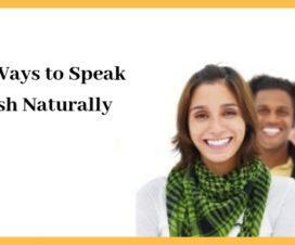 Some ways to Speak English Naturally