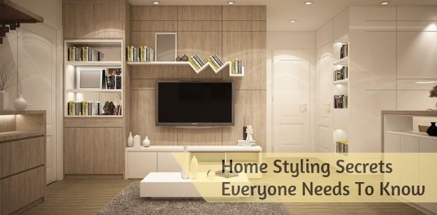 Home Styling Secrets Everyone Needs To Know