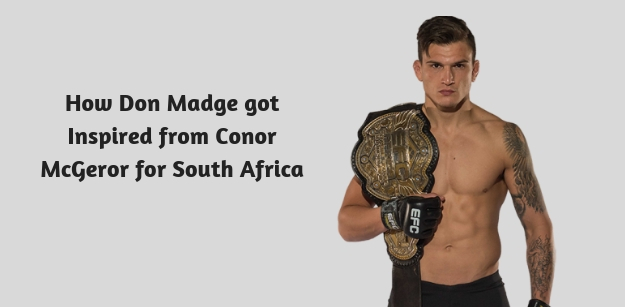 How Don Madge got Inspired from Conor McGeror for South Africa