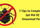 7 Tips to Completely Get Rid Of Unwanted Pests