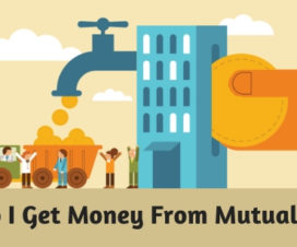 How Do I Get Money From Mutual Funds