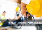 The Most Common Workplace Injuries
