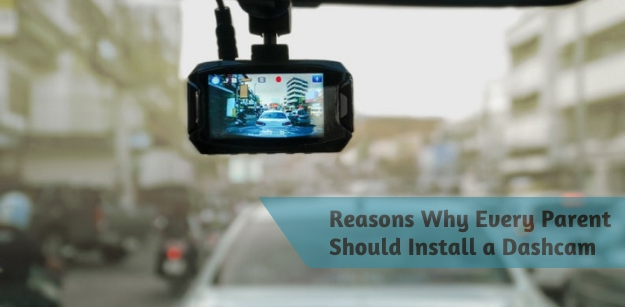 Reasons Why Every Parent Should Install a Dashcam