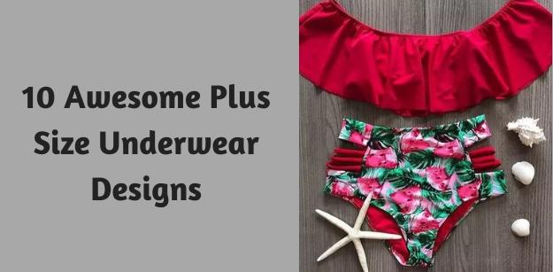 10 Awesome Plus Size Underwear Designs 1