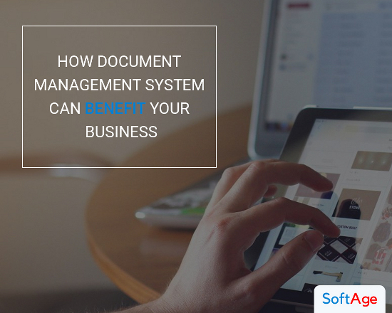 How Document Management System Can Benefit your Business